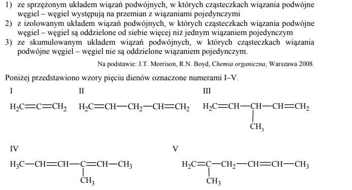 Dieny to węglowodory, w których cząsteczkach występują dwa podwójne wiązania